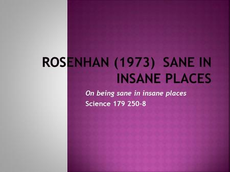 On being sane in insane places Science 179 250-8.