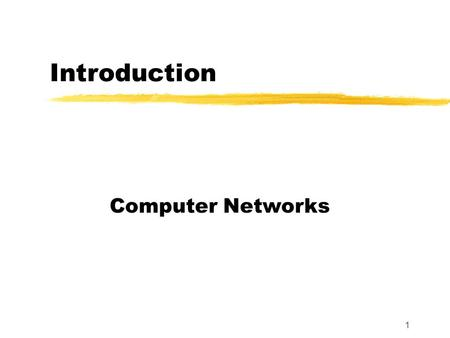 1 Introduction Computer Networks. 2 Motivation and Scope Computer networks and internets: an overview of concepts, terminology and technologies that form.