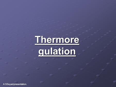 A topic that is related to thermoregulation that I can write an essay about?