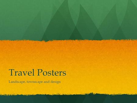 Travel Posters Landscape, townscape and design.