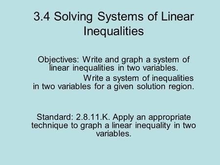 3.4 Solving Systems of Linear Inequalities