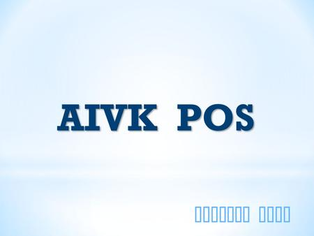 AIVKnow Tech AIVK POS. Why AIVK POS ? We give you a bundle of business applications. Point of Sale application for your shop, which works as a server.