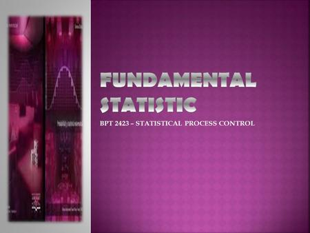 FUNDAMENTAL STATISTIC