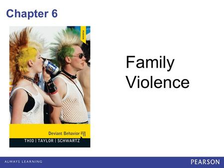 Chapter 6 Family Violence. Introduction Everyday, thousands of women in the U.S., along with children & older persons: –Are targets of family violence.
