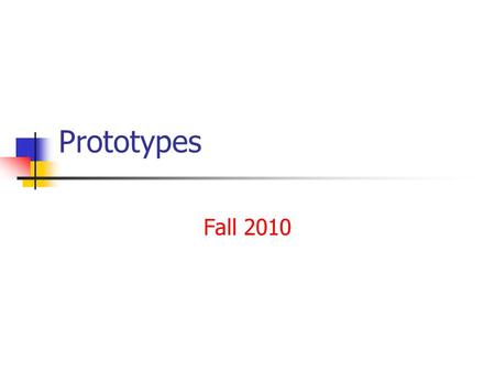 Prototypes Fall 2010. 2 Contents Recitation Chapter 13 –Openness Chapter 14 –Localness Chapter 15 –A Manager's Time Chapter 16 –Ending the war between.