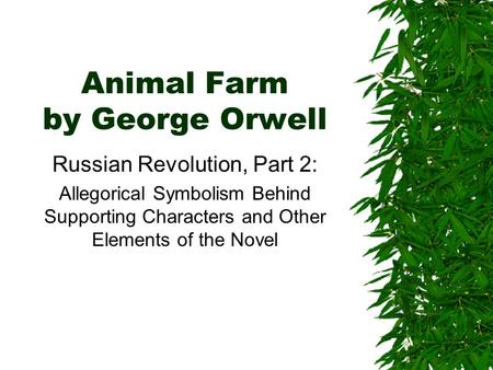 symbolic representation of russian revolution in orwells animal farm Animal farm by george orwell is a classic of literary history #lenin#mao#hitler# pinochet#  basically, this is the russian revolution but with farm animals  everythings in it stalin  the symbolism in this book is great if your know a  minimal.