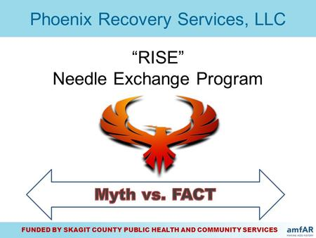 """RISE"" Needle Exchange Program"