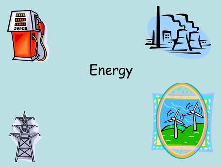 Energy. Energy & Work Closely related Energy: ability to do work Work: transfer of energy Both measured in Joules.
