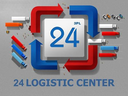 24 LOGISTIC CENTER. 24 LOGISTIC CENTER IS: New generation of logistical operator, providing integrated 3PL- services for planning and controlling enterprise.
