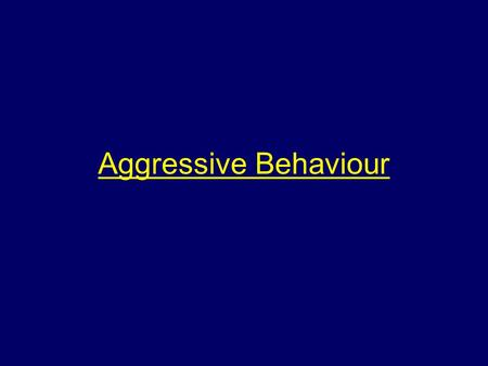 Aggressive Behaviour. Aim To make students aware of the expected behaviour of animals in fire and rescue situations and how best to deal with them and.