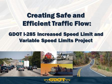 Efficient Traffic Flow: