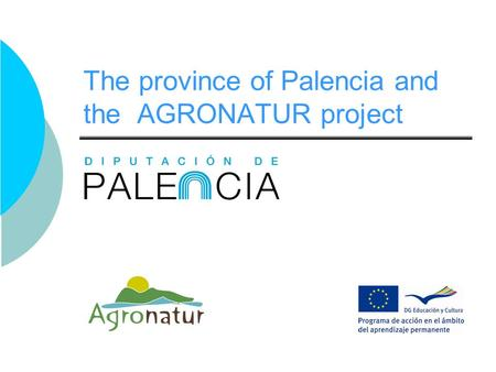 The province of Palencia and the AGRONATUR project.
