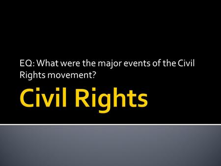 Timeline of the civil rights movement