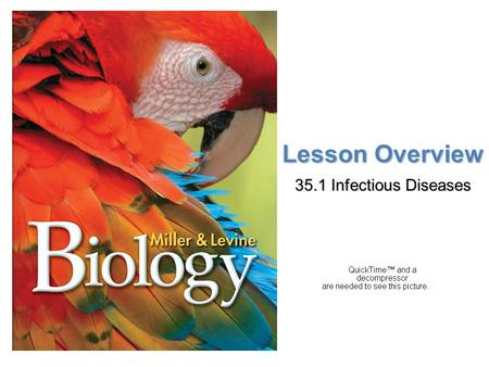 Lesson Overview Lesson Overview Infectious Disease Lesson Overview 35.1 Infectious Diseases.
