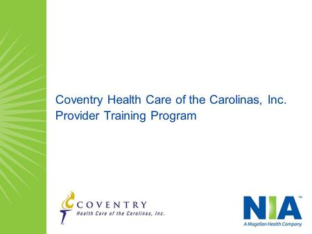 Coventry Health Care of the Carolinas, Inc. Provider Training Program.