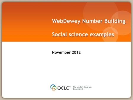 WebDewey Number Building Social science examples November 2012.
