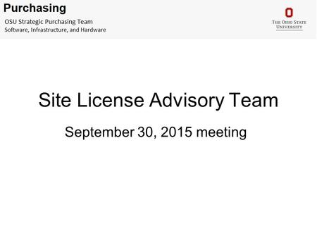 Site License Advisory Team September 30, 2015 meeting.