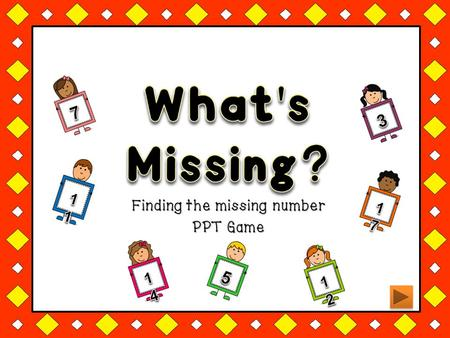 Finding the missing number PPT Game. Divide your class into teams. Divide your class into teams. Start with the first question. Start with the first question.