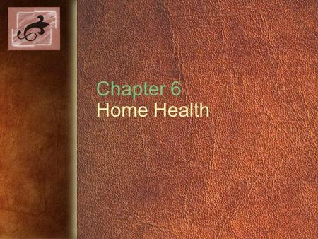 Chapter 6 Home Health. Copyright © 2005 by Thomson Delmar Learning. ALL RIGHTS RESERVED.2 Number of Medicare-Certified Home Health Agencies, 1967-2000.