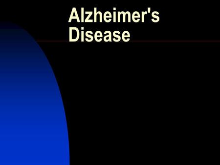 Alzheimer's Disease. Understanding Alzheimer's In 1906 Dr. Alois Alzheimer was first to describe Alzheimer's illness. Since then millions of people have.
