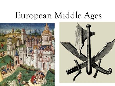 European Middle Ages.