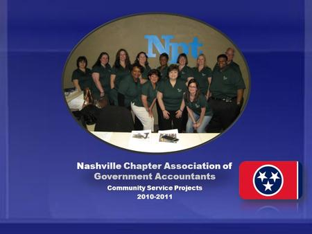 Nashville Chapter Association of Government Accountants Community Service Projects 2010-2011.