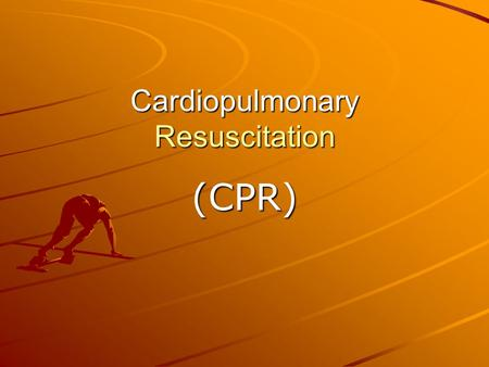 Cardiopulmonary Resuscitation (CPR). Words to Know Cardiac Arrest- Sudden, unexpected loss of heart function, breathing and consciousness. 3 C's- Check,