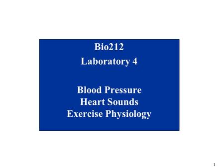 Bio212 Laboratory 4 Blood Pressure Heart Sounds Exercise Physiology