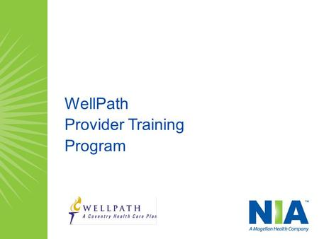 WellPath Provider Training Program.