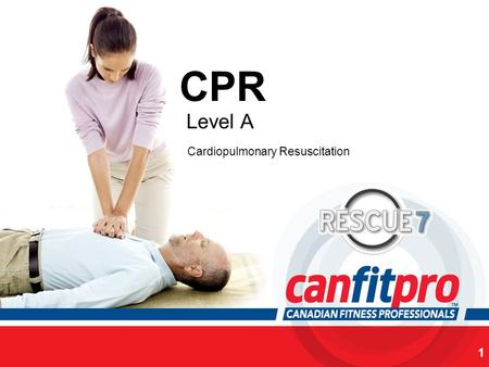 CPR Course Level 1 CPR Level A 1 Cardiopulmonary Resuscitation.