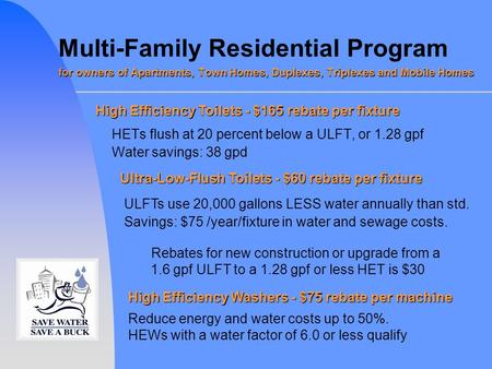 For owners of Apartments, Town Homes, Duplexes, Triplexes and Mobile Homes Multi-Family Residential Program for owners of Apartments, Town Homes, Duplexes,
