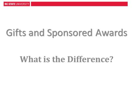 Gifts and Sponsored Awards What is the Difference?