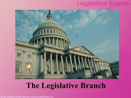 "The Legislative Branch. 2 Legislative Branch: Inception The Virginia Plan and the New Jersey Plan The ""Great Compromise"" Bicameral legislature: the House."