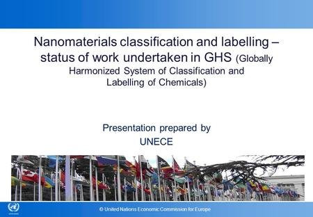 Nanomaterials classification and labelling – status of work undertaken in GHS (Globally Harmonized System of Classification and Labelling of Chemicals)
