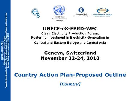 UNECE-e8-EBRD-WEC Clean Electricity Production Forum: Fostering Investment in Electricity Generation in Central and Eastern Europe and Central Asia Geneva,