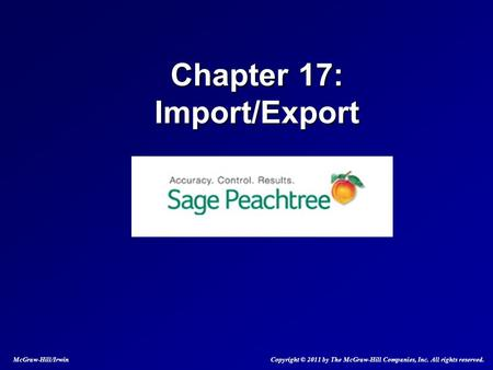 Chapter 17: Import/Export McGraw-Hill/Irwin Copyright © 2011 by The McGraw-Hill Companies, Inc. All rights reserved.