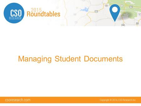 Managing Student Documents. What we will cover: Document Basics Document Categories Confidential Documents Document Forwarding Document Approval Document.