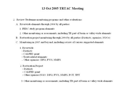 13 Oct 2005 TRTAC Meeting. Overview of FSA/Districts Riverwide Program Elements from 2005 10-yr Report (derived from pgs. 3-53, 3-130, 5-1)