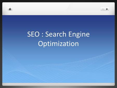 SEO : Search Engine Optimization. SEO : How It Works Web is a Network of Links Search Engines use automated robots or crawlers to scour the Web for content.