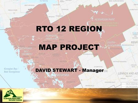 RTO 12 REGION MAP PROJECT DAVID STEWART - Manager.