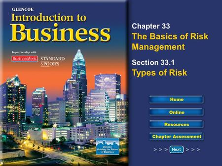 Read to Learn Discuss risk and risk management. Describe different types of risk.