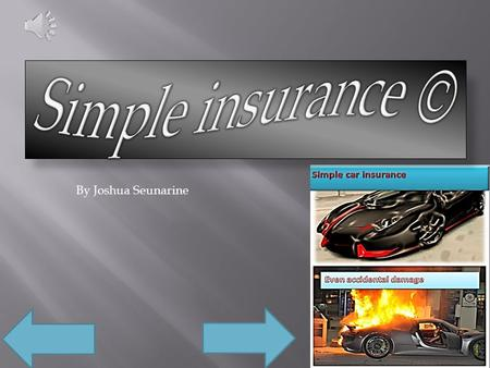 By Joshua Seunarine Simple car insurance is an easy way to get car insurance. It has no hidden fees and is customer friendly. We also have an easy way.