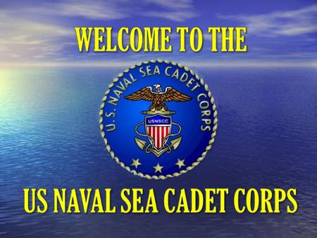 In 1958 The Navy League established the Naval Sea Cadet Corps by request of the Department of the Navy.