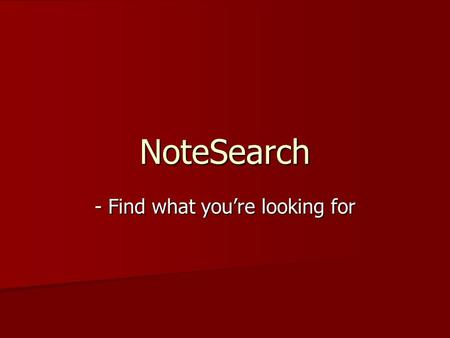 NoteSearch - Find what you're looking for. Prototype Team B.