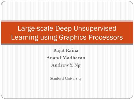 Large-scale Deep Unsupervised Learning using Graphics Processors