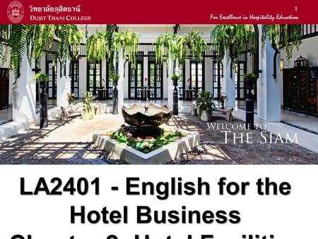 LA English for the Hotel Business Chapter 2: Hotel Facilities