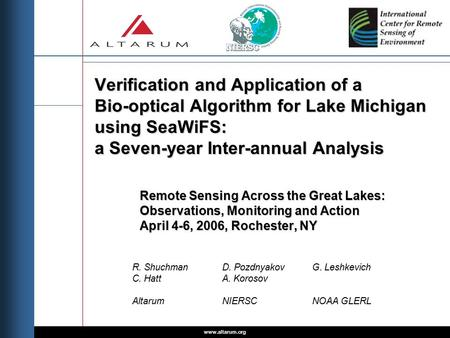 Www.altarum.org Verification and Application of a Bio-optical Algorithm for Lake Michigan using SeaWiFS: a Seven-year Inter-annual Analysis Remote Sensing.