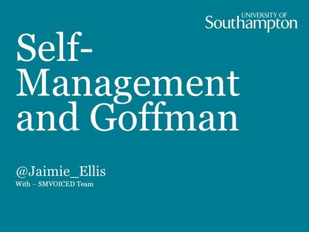 Self- Management and With – SMVOICED Team.