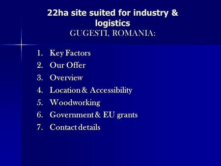 22ha site suited for industry & logistics GUGESTI, ROMANIA: