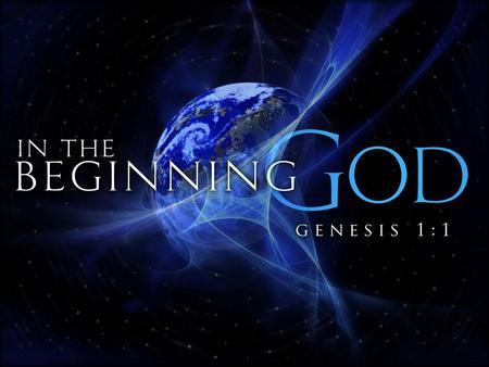"GENESIS Every NT Writer References Genesis Nearly Every NT Book References Genesis Over 100 passages in NT Reference Genesis ""If the foundations are destroyed,"